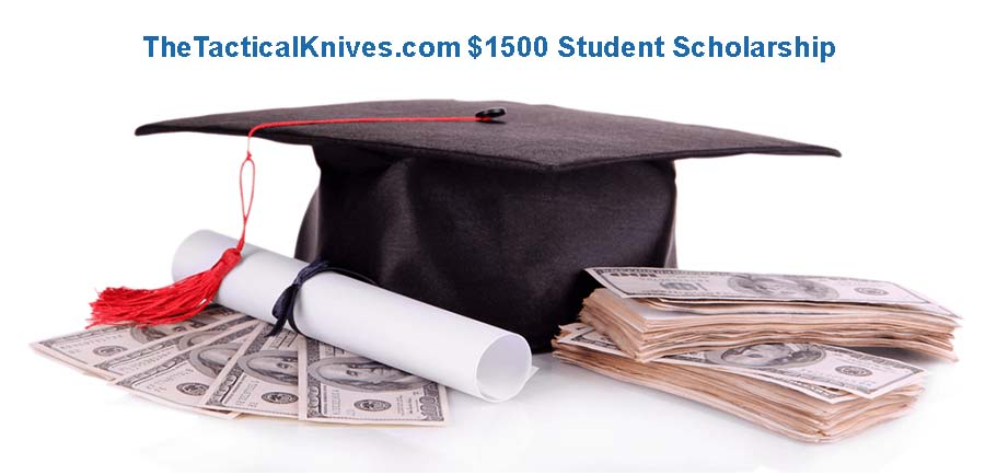 Thetacticalknives.com $1500 Student Scholarship