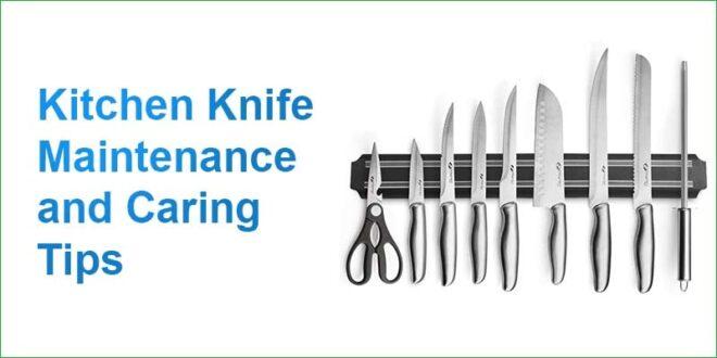 Kitchen Knife Maintenance