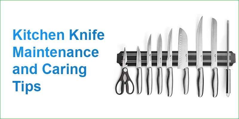 Kitchen Knife Maintenance