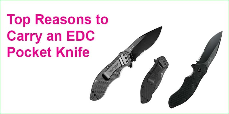 Top Reasons to Carry an EDC Pocket Knife